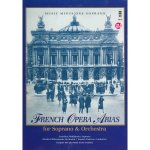 French Opera Arias for Soprano and Orchestra (1 CD)