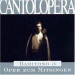 Cantolopera: Bariton 3