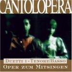 Cantolopera: Duette 1 - für Tenor und Bass