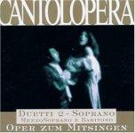 Cantolopera: Duette 2 - für Sopran und Mezzo / Bariton