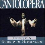 Cantolopera: Tenor 5