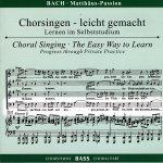 Bach,J. S.: Matthäus-Passion, CD Chorstimme Bass