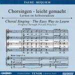 Fauré, G.: Messe de Requiem d-Moll op.48, CD Chorstimme Tenor