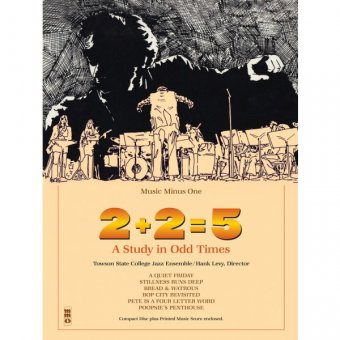 2+2=5: A Study in Odd Times (minus Bass/Electric Bass) (2 CDs)