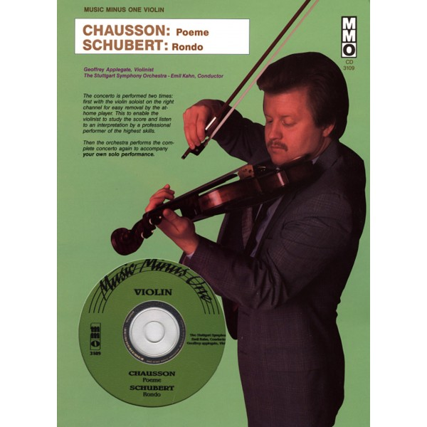 CHAUSSON Poeme for violin and orchestra, op. 25; SCHUBERT Rondo in A major, D438