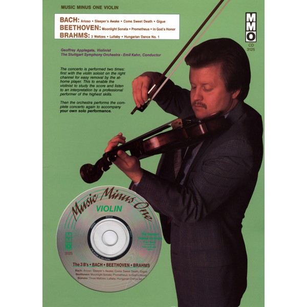 The Three Bs: Bach/Beethoven/Brahms for Violin & Orchestra (1 CD)