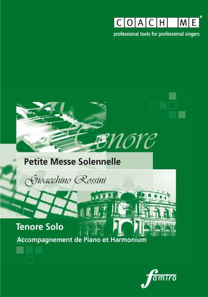 Rossini, Petite Messe Solennelle: Solennelle Tenore Solo