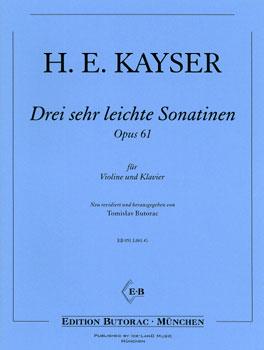 Kayser, Drei sehr leichte Sonatinen, Notenausgabe