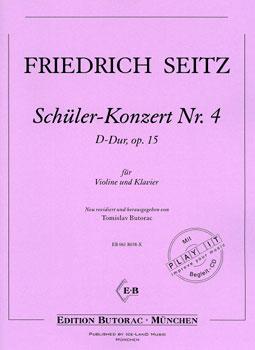 Seitz, Schüler-Konzert Nr. 4, op. 15, D-Dur, Noten & CD