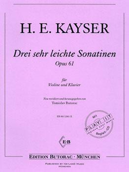 Kayser, Drei sehr leichte Sonatinen, op. 61, Noten & CD