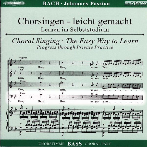 Bach,J. S.: Johannes-Passion, CD Chorstimme Bass